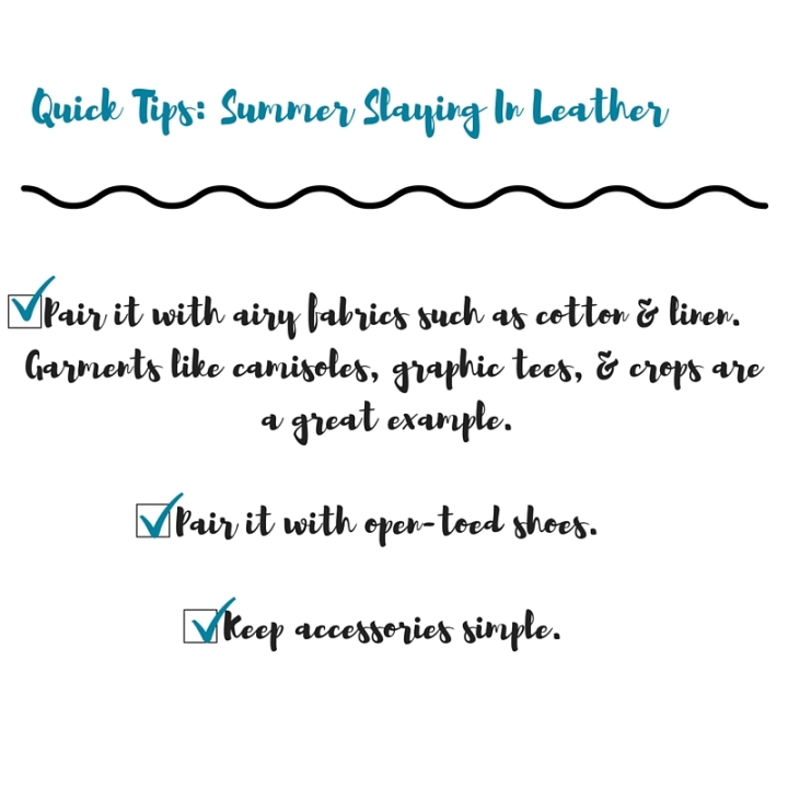 tips on wearing leather in the summer