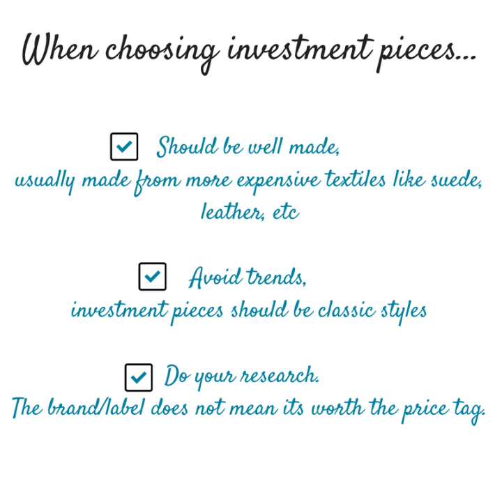 when choosing investment pieces