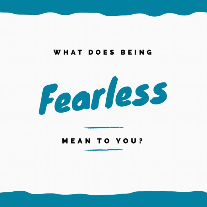 Fearless women meaning