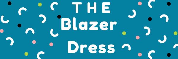 90s inspired blazer dress inspired