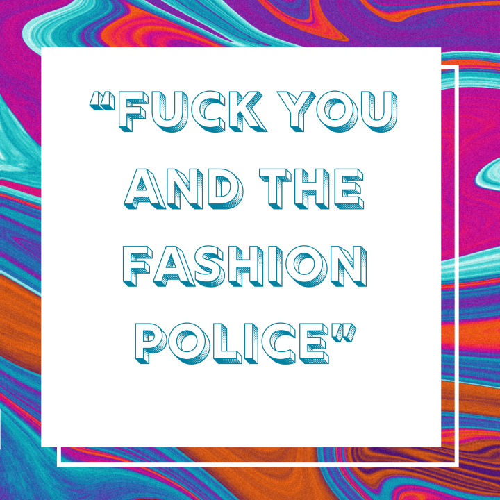 Fearless fashion mantra
